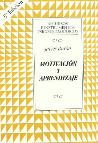 MOTIVACIÓN Y APRENDIZAJE (5ª EDICIÓN): Javier Burón Orejas