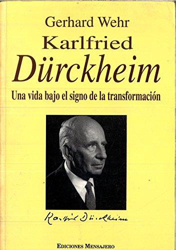 9788427119222: Karlfried Durckheim : una vida bajo el signo de la transformación