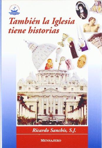 9788427119512: Tambi�n la iglesia tiene historias