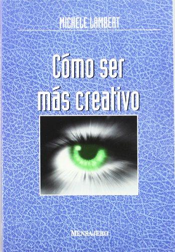 9788427119710: Cómo ser más creativo