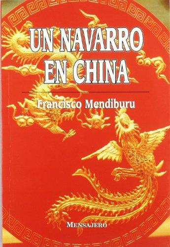 9788427120228: Un navarro en China