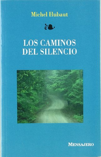 9788427120389: CAMINOS DEL SILENCIO, LOS (Enseñamos A Orar)