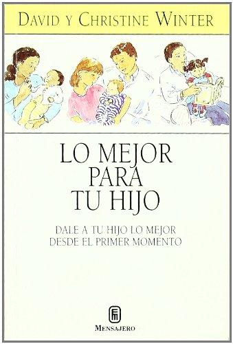 9788427120617: Lo Mejor Para Tu Hijo