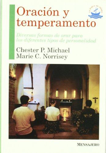 9788427121348: Oración y temperamento : diversas formas de orar para los diferentes tipos de personalidad