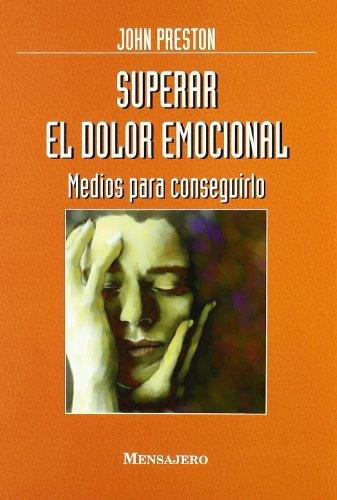 9788427121386: SUPERAR EL DOLOR EMOCIONAL (Desarrollo Personal)