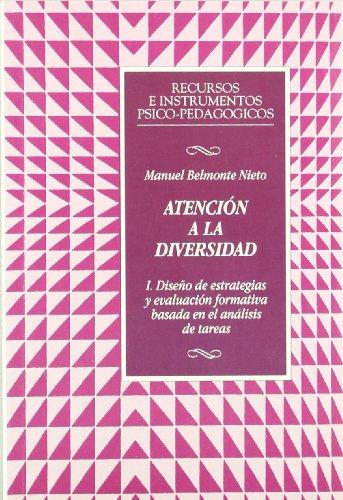 ATENCIÓN A LA DIVERSIDAD. I. Diseño de: BELMONTE NIETO, Manuel