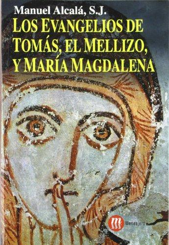 9788427122666: Los evangelios de Tomás, el mellizo y María Magdalena