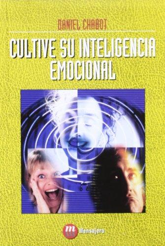 9788427123670: Cultive Su Inteligencia Emocional