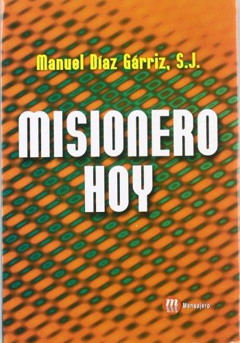 Misionero hoy: Manuel Díaz Gárriz