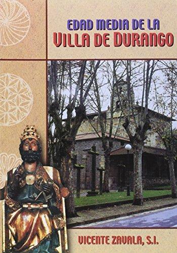 9788427123731: Edad media de la Villa de durango (I) (Kurutzeaga Coleccion)