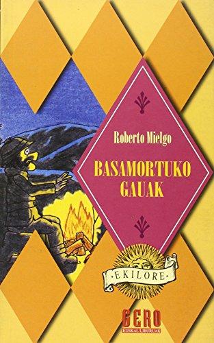 9788427124424: BASAMORTUKO GAUAK (Ekilore)