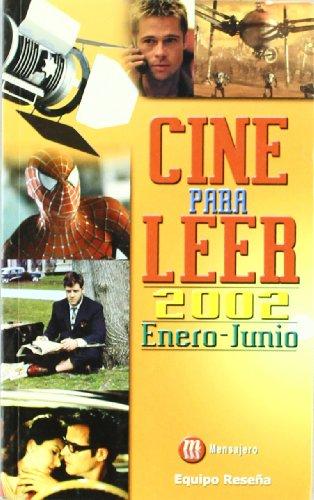CINE PARA LEER. 2002. Enero-Junio (Bilbao, 2002): Equipo Reseña (grupo de críticos de la revista ...