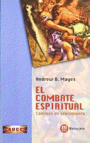 9788427125070: El combate espiritual : caminos de crecimiento