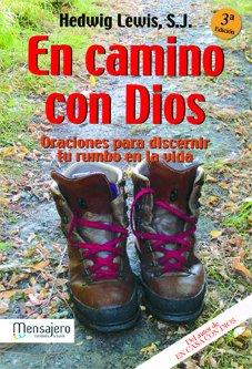 9788427125506: En Camino Con Dios: Oraciones Para Discernir Tu Rumbo en la Vida (Spanish Edition)