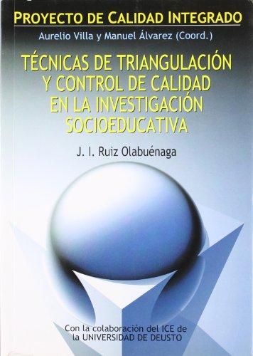 9788427125698: Técnicas de triangulación y control de calidad en la investigación socioeducativa