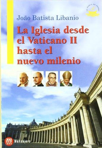 9788427126244: La Iglesia desde el Vaticano II hasta el nuevo milenio