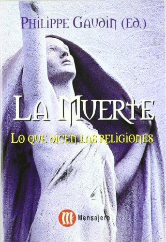 9788427126398: La muerte : lo que dicen las religiones