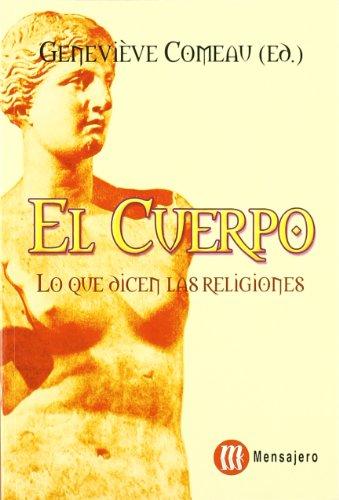 9788427126442: El cuerpo : lo que dicen las religiones