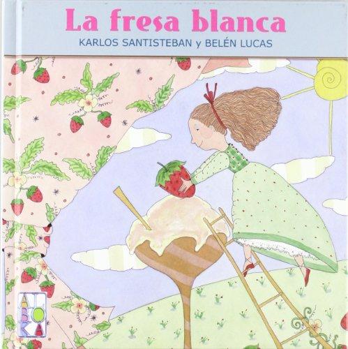 9788427127241: LA FRESA BLANCA (Alboka Gazteleraz)