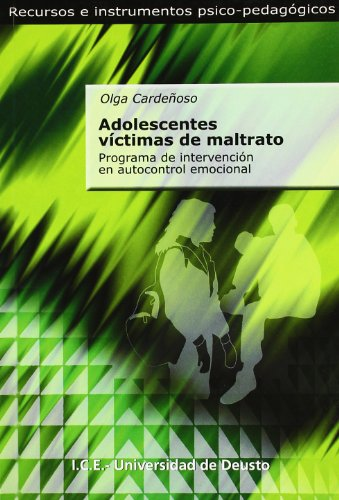 9788427127753: ADOLESCENTES VÍCTIMAS DEL MALTRATO. Programa de intervención en autocontrol emocional
