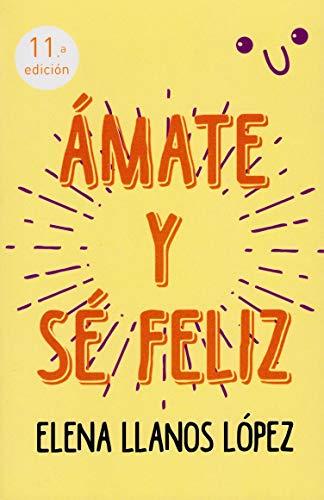 9788427127968: Amate y Se Feliz