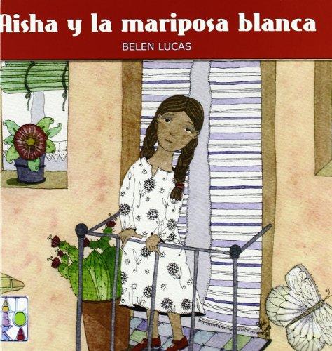 9788427128248: AISHA Y LA MARIPOSA BLANCA (Alboka Gazteleraz)