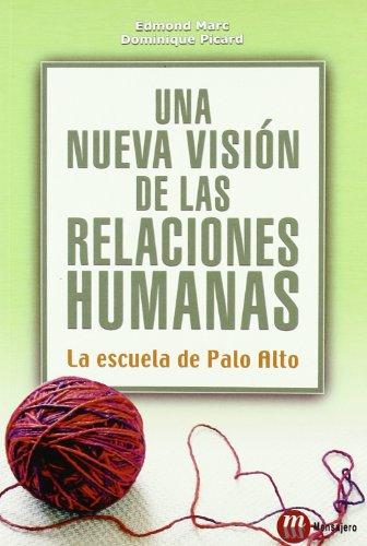 9788427129184: Una nueva visiA³n de las relaciones humanas : la Escuela de Palo Alto