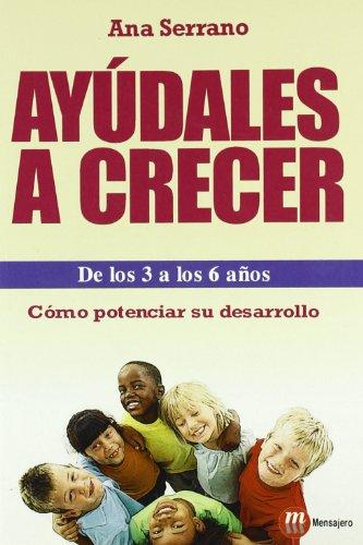 9788427129283: AYUDALES A CRECER DE LOS 3 A LOS 6 AÑOS (Familia)