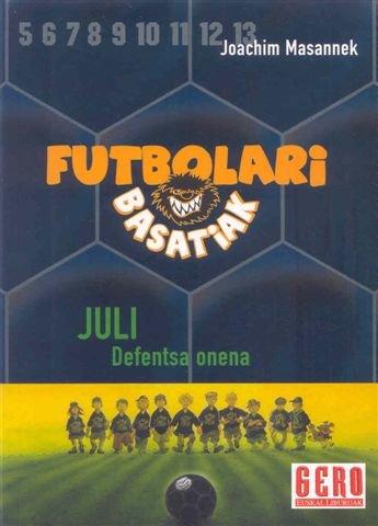9788427130685: Juli Defentsa Onena. Futbolari Basatiak