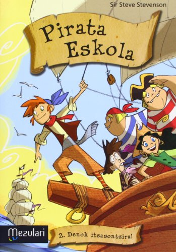 9788427134331: Pirata Eskola. Denok itsasontzira