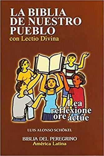 La Biblia De Nuestro Pueblo Con Lectio: Schokel, Luis Alonso
