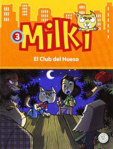 9788427135598: Milki. El Club del Hueso (El Planeta de los Sueños)