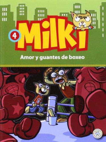 Imagen de archivo de MILKI 04/AMOR Y GUANTES DE BOXEO a la venta por Siglo Actual libros