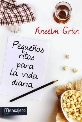Pequeños ritos para la vida diaria: Anselm Grum