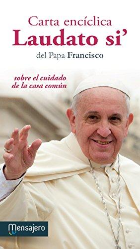 9788427137714: Carta enciclica laudato si(mensajero): sobre el cuidado de la casa común (Fuera de colección)