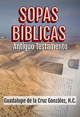 SOPAS BÍBLICAS/ANTIGUO TESTAMENTO: DE LA CRUZ