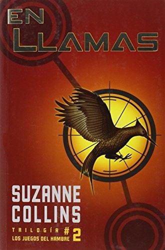 En llamas (Juegos del Hambre) (Spanish Edition): Collins, Suzanne