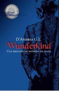 9788427200289: Una Reluciente Moneda de Plata (Wunderkind) (Spanish Edition)