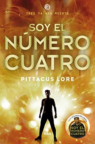 LEGADOS DE LORIEN #1. SOY EL NUMERO CUAT