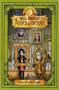 9788427200906: El rey del Escalofrio / The King of Goosebumps (Will Moogley) (Spanish Edition)