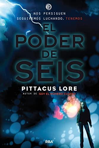 LEGADOS DE LORIEN #2. PODER DE SEIS  EL