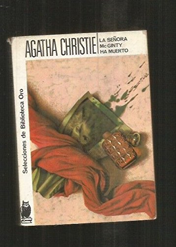 La Señora McGinty ha muerto: Agatha Christie