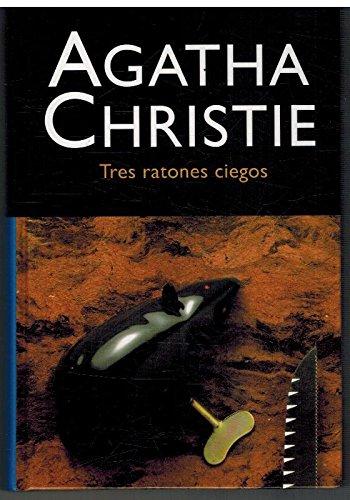 Tres Ratones Ciegos : Selecciones de Biblioteca Oro {Original English Title of THREE BLIND MICE}: ...