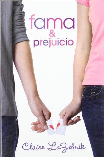FAMA Y PREJUICIO **