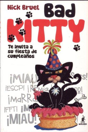 9788427203167: Bad Kitty: te invita a su fiesta de cumpleaños (Spanish Edition)