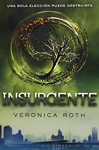 Insurgente (Divergente) (Spanish Edition): Veronica Roth