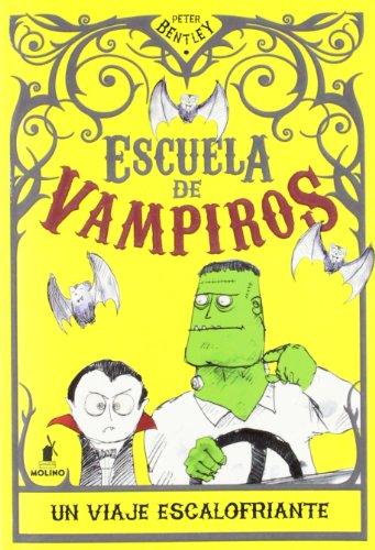 ESCUELA DE VAMPIROS 2. UN VIAJE ESCALOFR