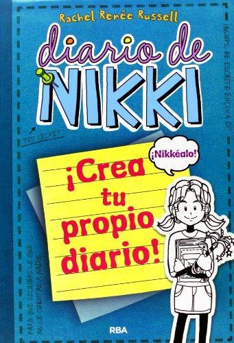 DIARIO DE NIKKI - CREA TU PROPIO DIARIO