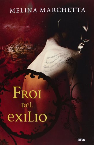 9788427203723: Froi del exilio / Froi from the Exiles (Crónicas De Lumatere) (Spanish Edition)