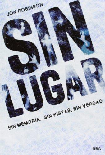 9788427203969: Sin Lugar: Sin Lugar I (FICCION JUVENIL)